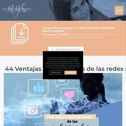 44 Ventajas y desventajas de las redes sociales - Nagore García Sanz