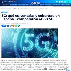 5G: qué es, ventajas, velocidad y cobertura en España