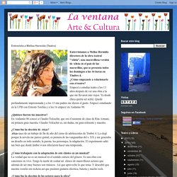 La ventana cultural: Entrevista a Melisa Hermida (Teatro)