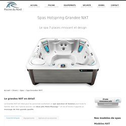 Vente de spas 7 places Grandee NXT