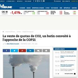 La vente de quotas de CO2, un butin convoité