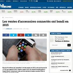 Les ventes d'accessoires connectés ont bondi en 2015