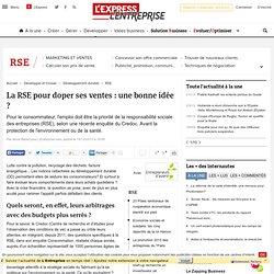 La RSE pour doper ses ventes : une bonne idée ?