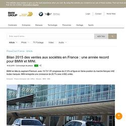 Bilan 2015 des ventes aux sociétés en France : une année record pour BMW et MINI.
