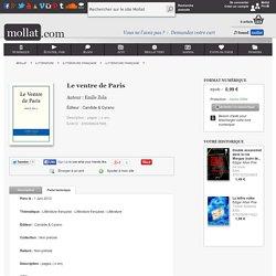 Le ventre de Paris - Emile Zola