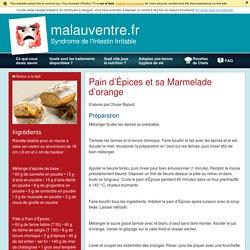 Mal au ventre - Recettes - Pain d'Épices et sa Marmelade d'orange