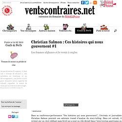 Christian Salmon : Ces histoires qui nous gouvernent #1