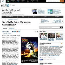 Back To The Future For Venture Capital Funds? - Venture Capital Dispatch