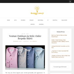 Venture Outdoors in Style: Order Bespoke Shirts