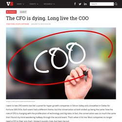 The CFO is dying. Long live the COO