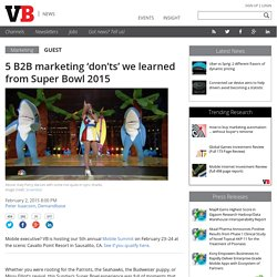 5 B2B marketing 'don'ts' we learned from Super Bowl 2015