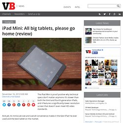 iPad Mini: All big tablets, please go home (review)