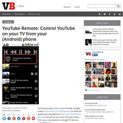 YouTube Remote: Control YouTube on your TV from your (Android) phone