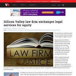 Silicon Valley law firm exchanges legal services for equity