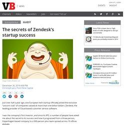 The secrets of Zendesk's startup success
