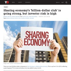 Sharing economy's 'billion-dollar club' is going strong, but investor risk is high