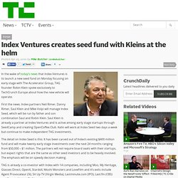 Index Ventures creates seed fund with Kleins at the helm
