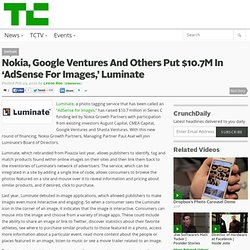 Nokia, Google Ventures And Others Put $10.7M In 'AdSense For Images,' Luminate