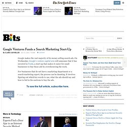 Google Ventures Funds a Search Marketing Start-Up