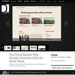 The Dead Simple Way Google Ventures Unlocks Great Ideas