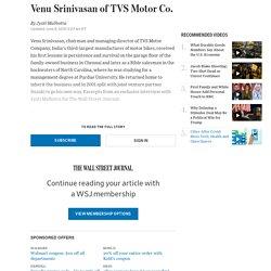 Q&A: Venu Srinivasan of TVS Motor Co.