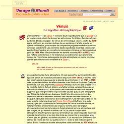 Vénus : le mystère atmosphérique.