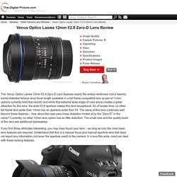 Venus Optics Laowa 12mm f/2.8 Zero-D Lens Review