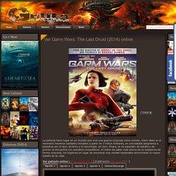 Ver Garm Wars: The Last Druid