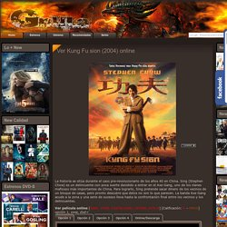 Ver Kung Fu sion (2004) online