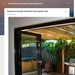 Design Your Verandah and Enhance Your Property's Look