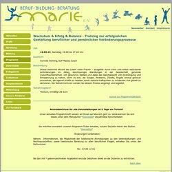 Frauenzentrum Marie: Wachstum & Erfolg & Balance - Training zur erfolgreichen Gestaltung beruflicher und persönlicher Veränderungsprozesse