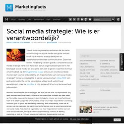 Social media strategie: Wie is er verantwoordelijk?