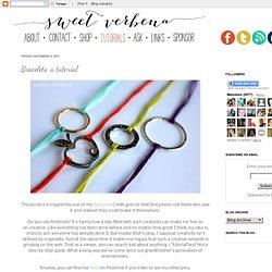 Bracelets: a tutorial