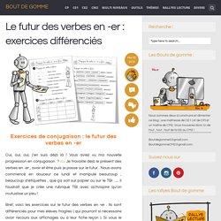 Le futur des verbes en -er : exercices différenciés