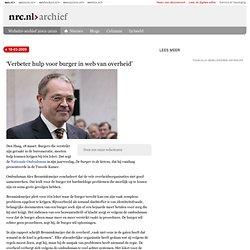 nrc.nl - Binnenland - 'Verbeter hulp voor burger in web van over