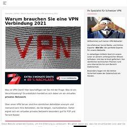 Vpn verbindung - Warum brauchen Sie eine VPN Verbindung