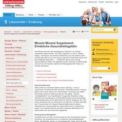Miracle Mineral Supplement: Erhebliche Gesundheitsgefahr - Verbraucherzentrale Schleswig-Holstein