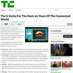 The 6 Verbs For The Next 20 Years Of The Connected World