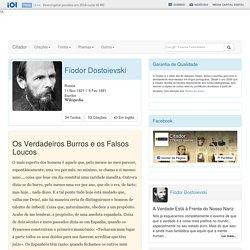 Os Verdadeiros Burros e os Falsos Loucos - Fiodor Dostoievski