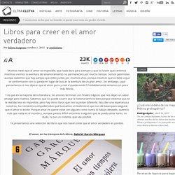 Libros para creer en el amor verdadero