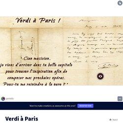 """""""Verdi à Paris"""" par Benoit Louriou (Académie de Montpellier)"""
