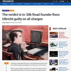 The verdict is in: Silk Road founder Ross Ulbricht guilty on all charges