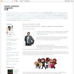 Les réseaux sociaux du futur : avatars multiples et espaces discrets