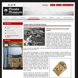 Verdun dans la Grande Guerre - Mémorial de Verdun