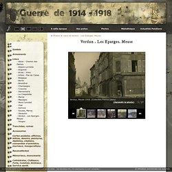 Verdun . Les Eparges. Meuse