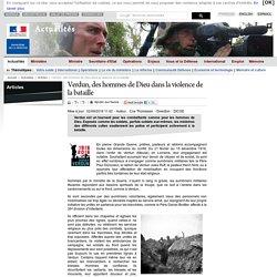 Verdun, des hommes de Dieu dans la violence de la bataille