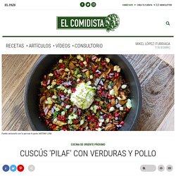 Cuscús 'pilaf' con verduras y pollo