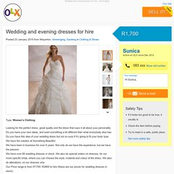 Wedding and evening dresses for hire - Vereeniging - Clothing & Shoes - Meyerton