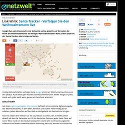 Link-Wink: Santa Tracker - Verfolgen Sie den Weihnachtsmann live