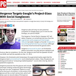 Vergence Targets Google's Project Glass With Social Sunglasses